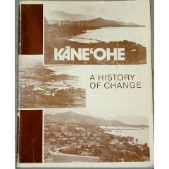 Kaneohe: A History of Change