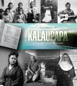 Kalaupapa, A Collective Memory (small)