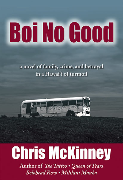Boi No Good by Chris McKinney
