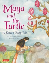 Maya and the Turtle, A Korean Fairy Tale