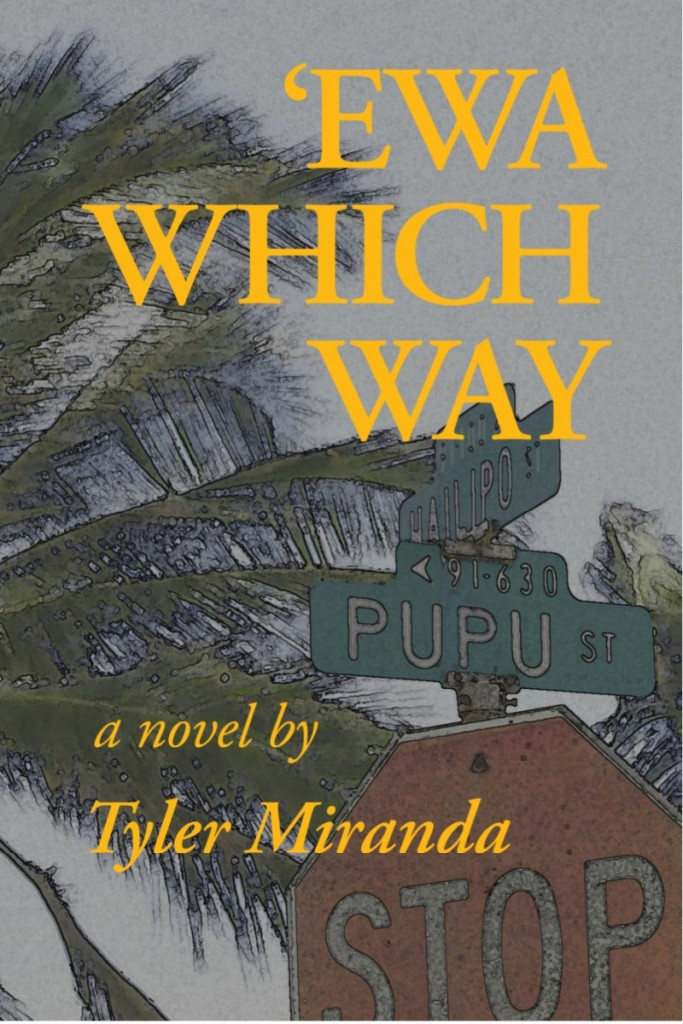 Ewa Which Way by Tyler Miranda