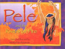 Pele Rivers of Fire
